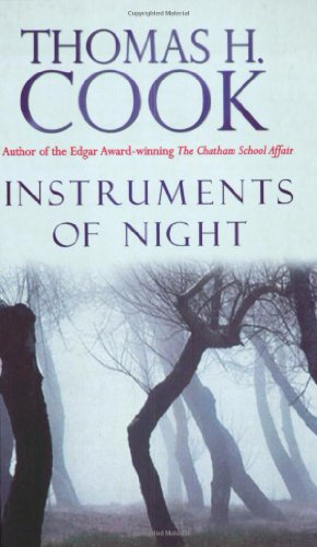 Instruments of Night By Thomas H. Cook