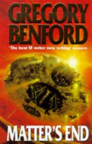 Matter's End By Gregory Benford