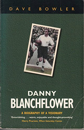 Danny Blanchflower By Dave Bowler