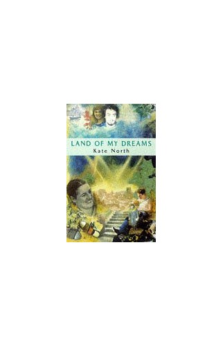 Land of My Dreams By Kate North