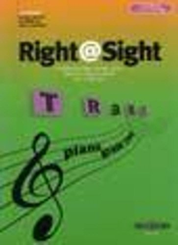 Right @ Sight Grade Two: A Progressive Sight-Reading Course By VARIOUS
