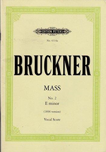 Messe 2 E By Anton Bruckner