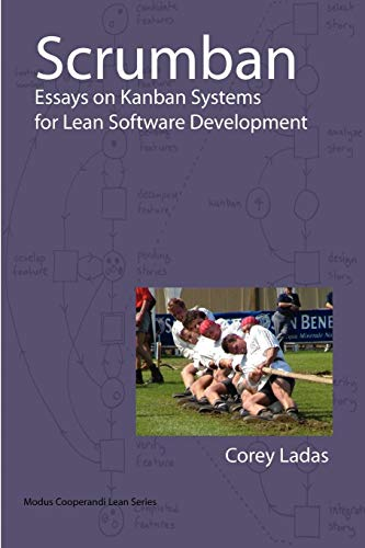Scrumban - Essays on Kanban Systems for Lean Software Development By Corey Ladas
