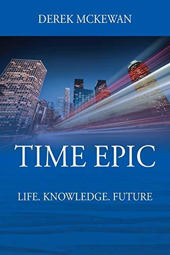 Time Epic By Derek McKewan