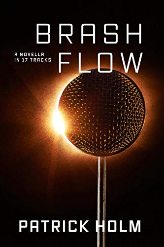 Brash Flow By Patrick Holm