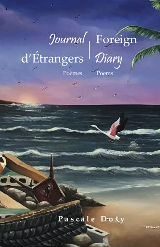 Journal d'Etrangers - Foreign Diary By Pascale Doxy