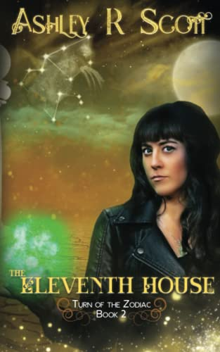 The Eleventh House By Ashley R Scott