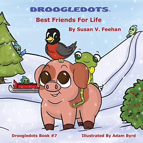 Droogledots - Best Friends For Life By Susan Feehan