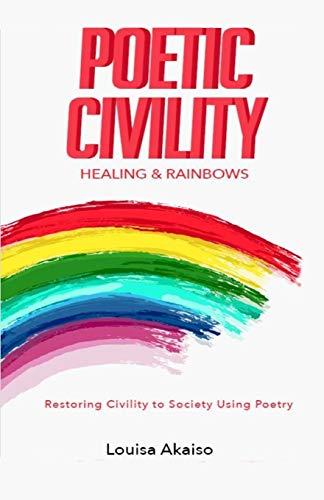 Poetic Civility By Louisa Akaiso