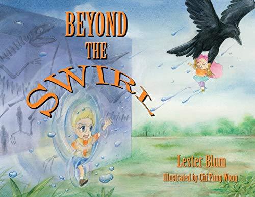 Beyond the Swirl By Lester Blum