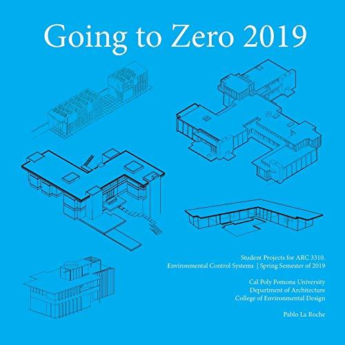 Going to Zero 2019 By Pablo La Roche