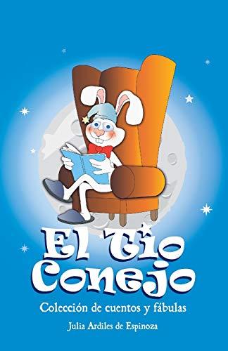 El Tio Conejo By Julia Ardiles de Espinoza