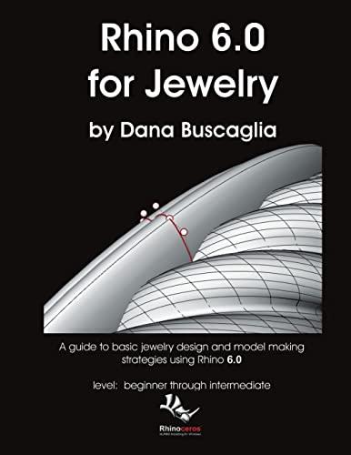 Rhino 6.0 for Jewelry By Dana Buscaglia