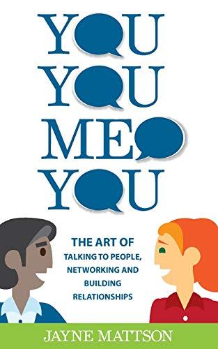 You, You, Me, You By Jayne Mattson