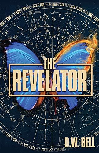 The Revelator By D W Bell