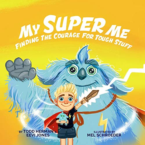 My Super Me By Todd Herman