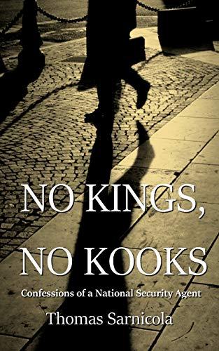 No Kings, No Kooks... By Thomas Sarnicola