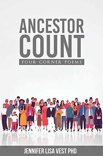 Ancestor Count By Jennifer Lisa Vest