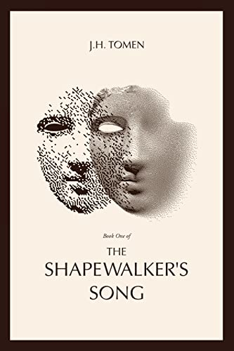 The Shapewalker's Song By Jh Tomen