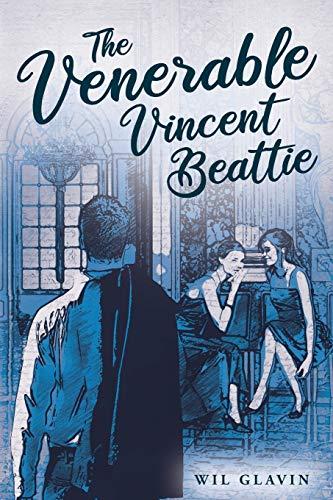 The Venerable Vincent Beattie By Wil Glavin