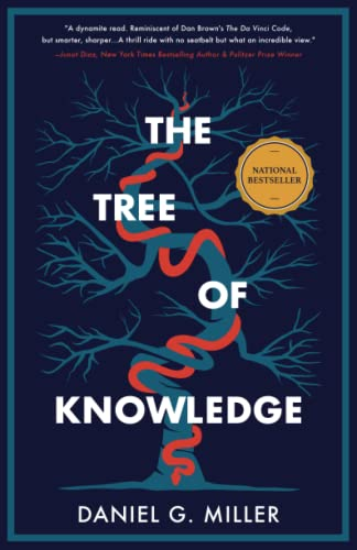 The Tree of Knowledge By Daniel G Miller