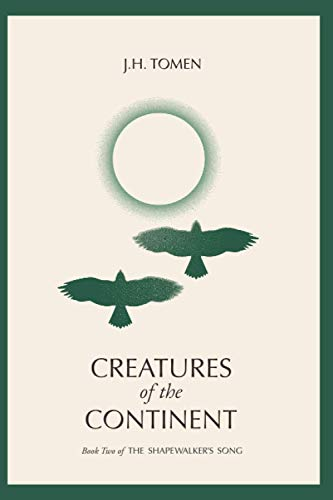 Creatures of the Continent By Jh Tomen