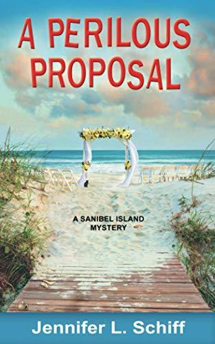 A Perilous Proposal By Jennifer Lonoff Schiff
