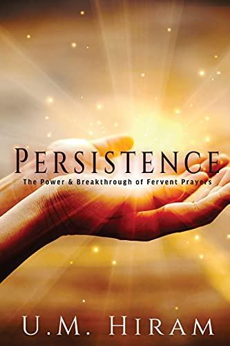 Persistence By U M Hiram