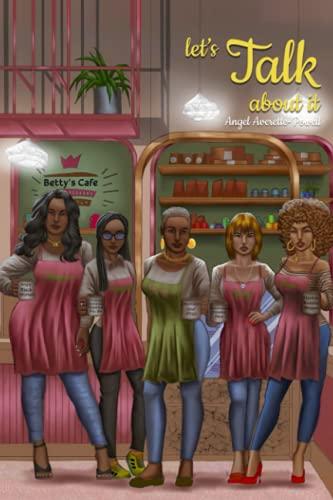 Let's Talk About It By Angel Averette-Powell