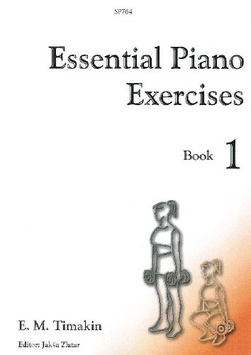 Essential Piano Exercises Book 1 by Timakin, Ed: Zlatar By Ed Zlatar Timakin