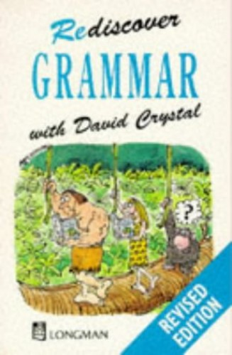 Rediscover Grammar Paper By David Crystal