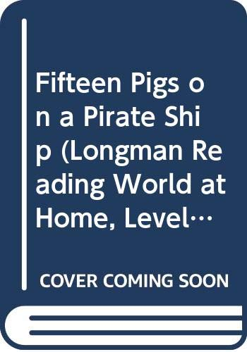 Fifteen Pigs on a Pirate Ship By Pat Edwards