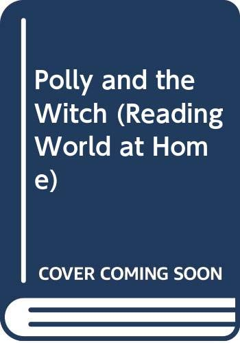 Polly and the Witch By Pat Edwards