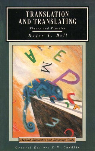 Translation and Translating By Roger T. Bell