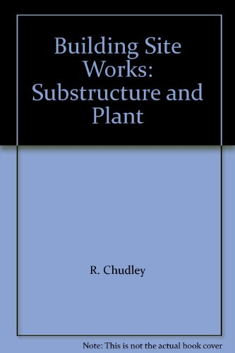 Building Site Works By R. Chudley