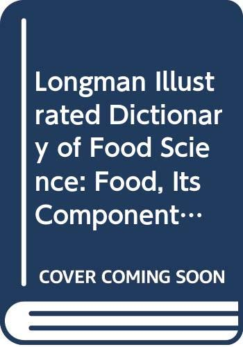 Longman Illustrated Dictionary of Food Science By N. Light
