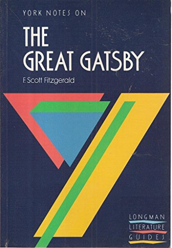 "York Notes on F.Scott Fitzgerald's ""Great Gatsby"" By Edited by Tang Soo Ping"