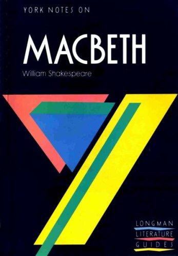"York Notes on William Shakespeare's ""Macbeth"" By Alasdair D. F. Macrae"