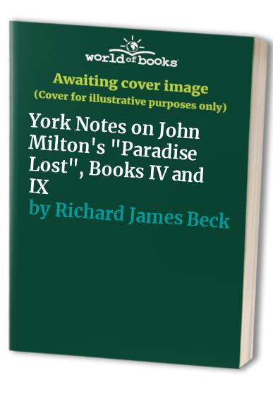 "York Notes on John Milton's ""Paradise Lost"", Books 4 and 9 by A. Norman Jeffares"