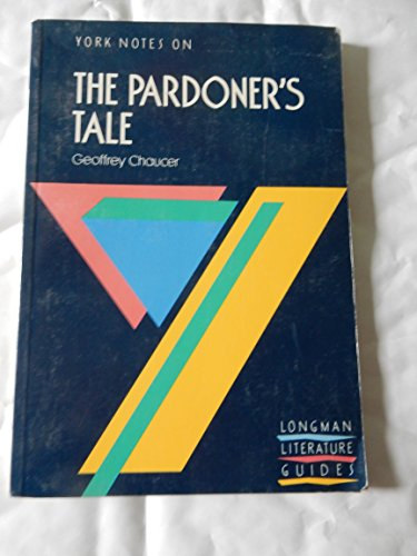 """York Notes on Geoffrey Chaucer's """"Pardoner's Tale"""" By Edited by A. Norman Jeffares"""