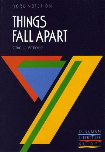 Things Fall Apart: York Notes for GCSE By Chinua Achebe