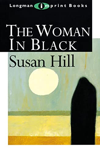 The Woman in Black (NEW LONGMAN LITERATURE 14-18) By Susan Hill