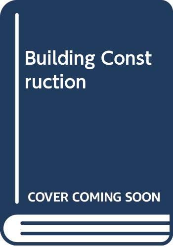 Building Construction: v. 4 By William Barr McKay