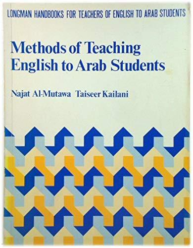 Methods of Teaching English to Arab Students By N. Al-Mutawa