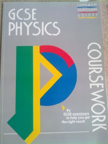 Physics (GCSE Coursework Guides) By Colin Maunder
