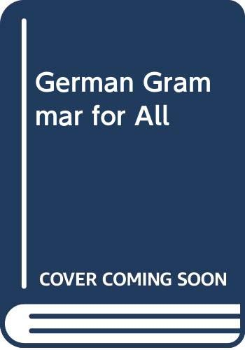 German Grammar for All By Leslie John Russon