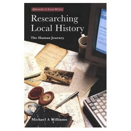 Researching Local History: By M. Williams