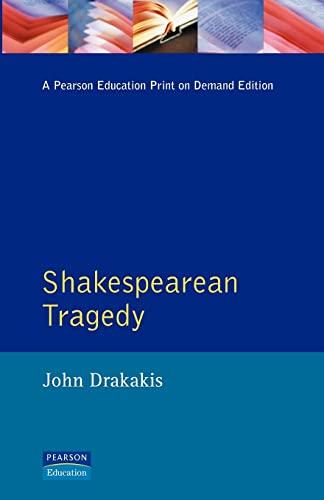 Shakespearean Tragedy By John Drakakis