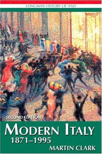 Modern Italy 1871-1995 By Martin Clark