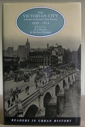 The Victorian City By R.J. Morris